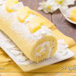 Rotolo all'ananas facile e veloce ricetta | Ho Voglia di Dolce